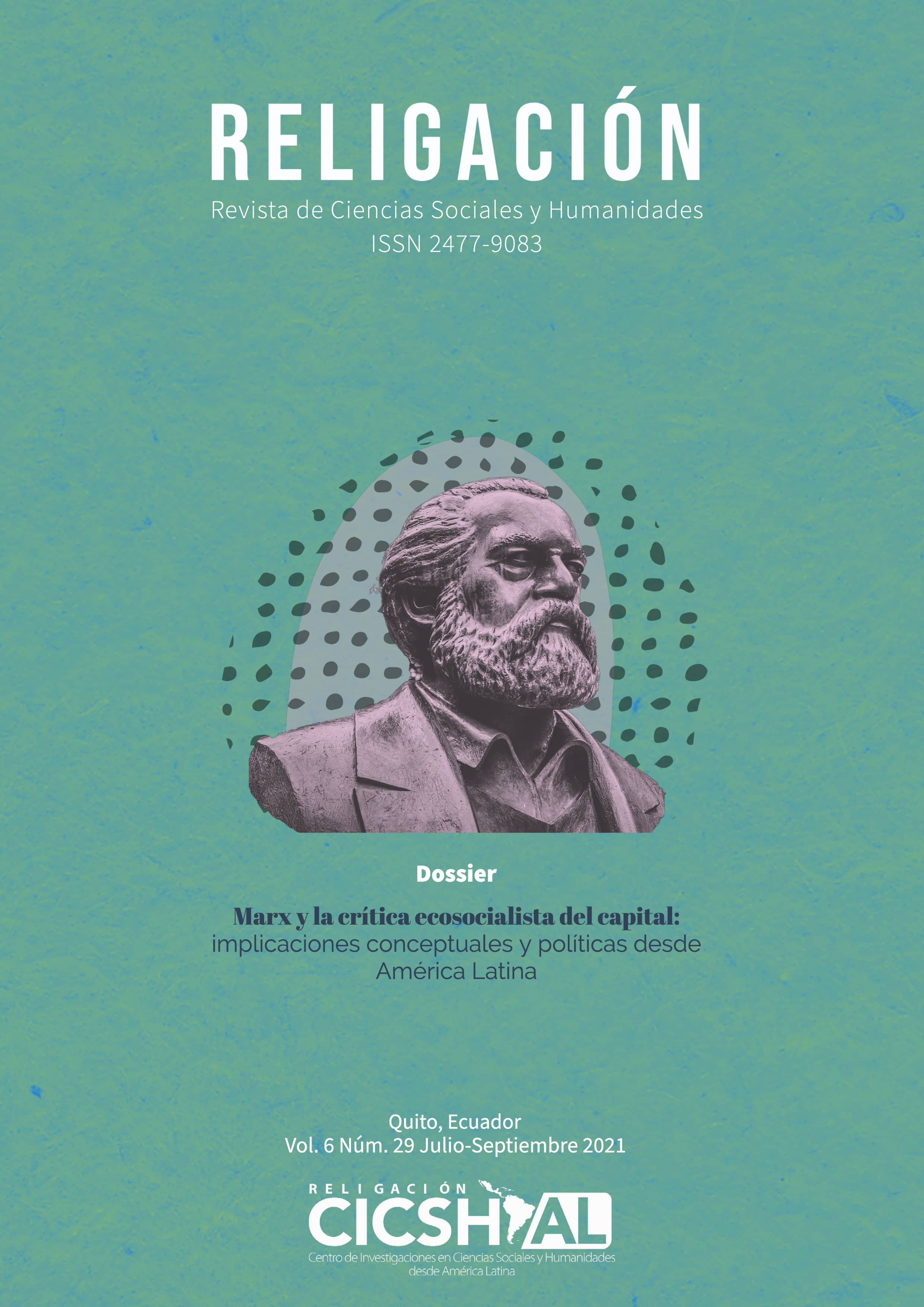 DOSSIER: Marx y la crítica ecosocialista del capital: implicaciones conceptuales y políticas desde América Latina